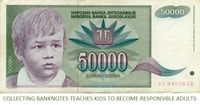 Collecting banknotes teaches kids to become responsible adults.